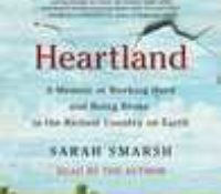 Audio Review: Heartland: A Daughter of the Working Class Reconciles an American Divide by Sarah Smarsh