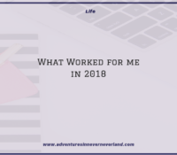 What Worked for Me in 2018