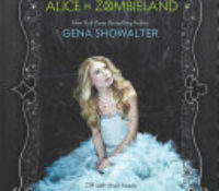 Audio Review: Alice in Zombieland (White Rabbit Chronicles #1) by Gena Showalter (Goodreads Author),  Natalie Gold (Narrator)